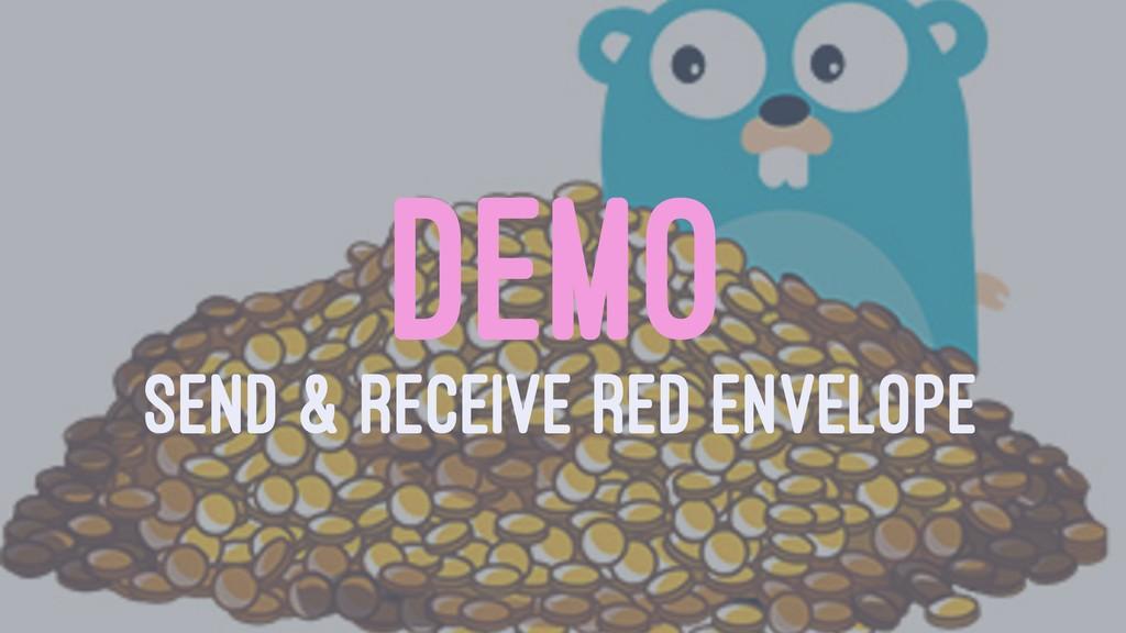 DEMO SEND & RECEIVE RED ENVELOPE