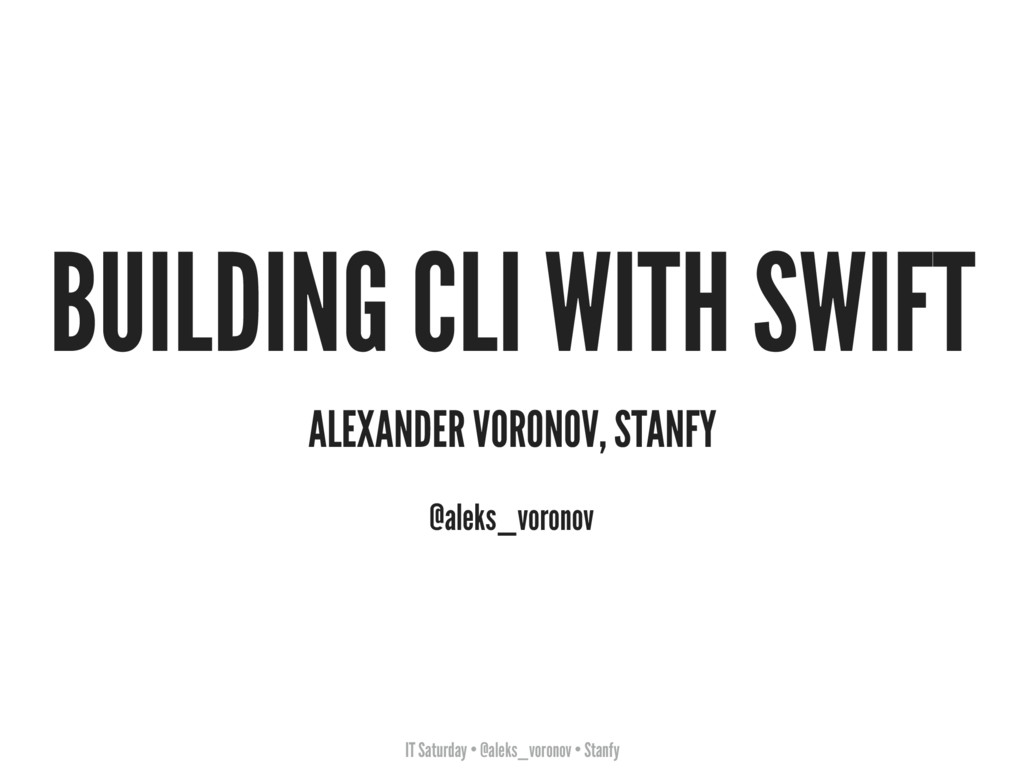 IT Saturday • @aleks_voronov • Stanfy BUILDING ...