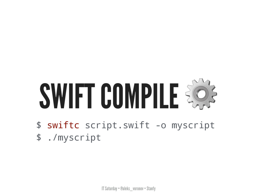 IT Saturday • @aleks_voronov • Stanfy SWIFT COM...
