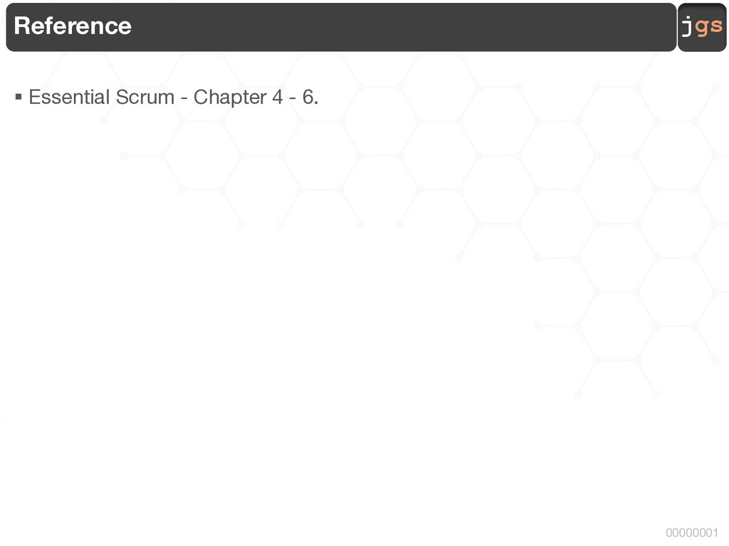 jgs 00000001 Reference § Essential Scrum - Chap...