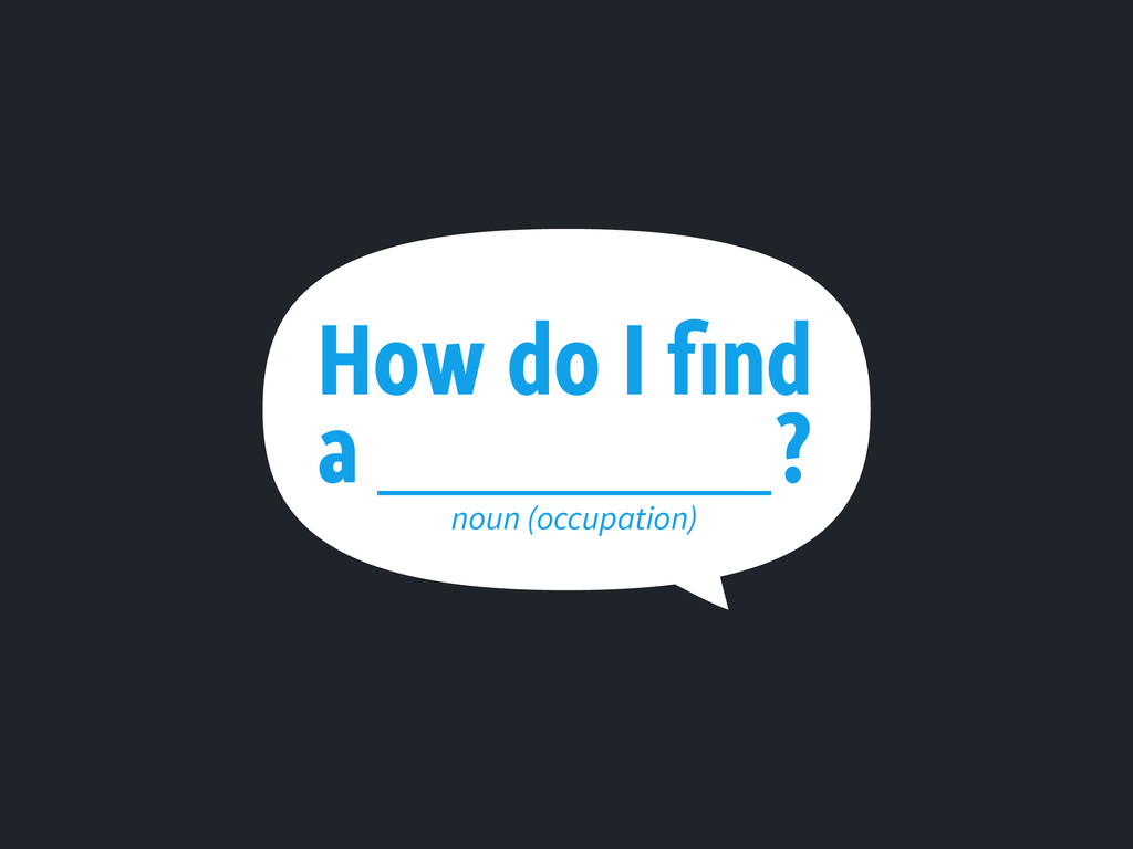 How do I find a ? noun (occupation)