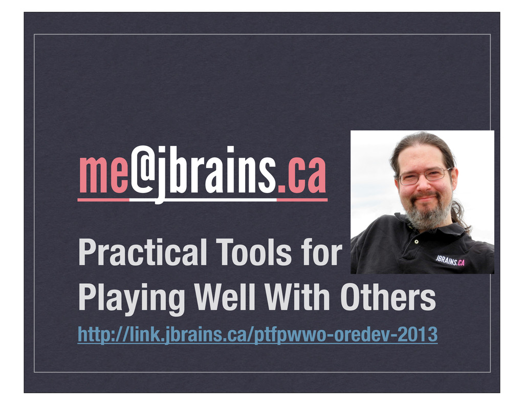 Practical Tools for Playing Well With Others me...