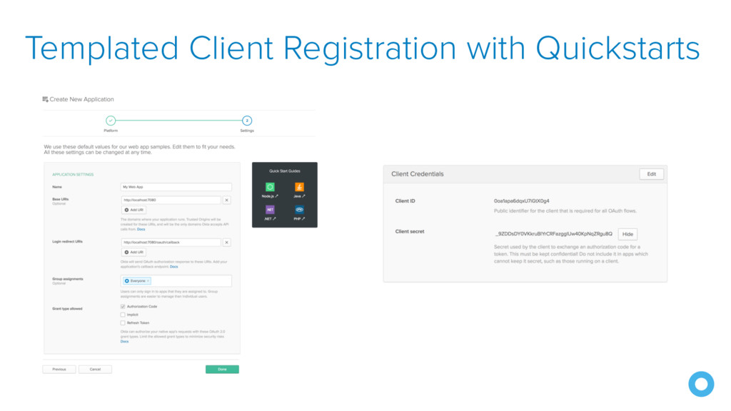 Templated Client Registration with Quickstarts
