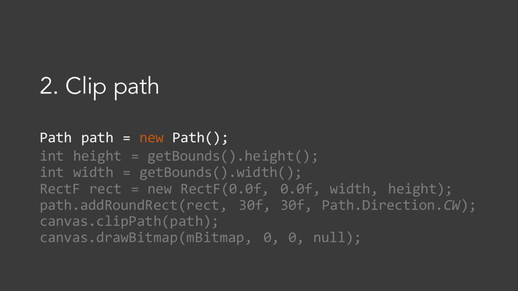 Path path = new Path(); int height = getBounds(...