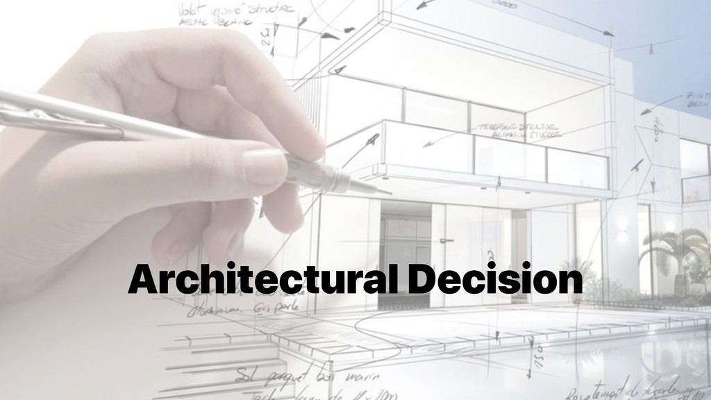 Architectural Decision
