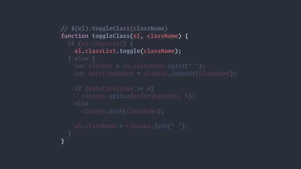 // $(el).toggleClass(className) function toggle...