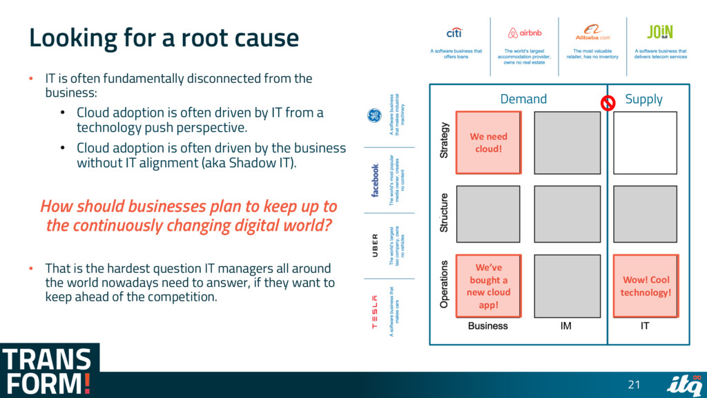 Looking for a root cause • IT is often fundamen...