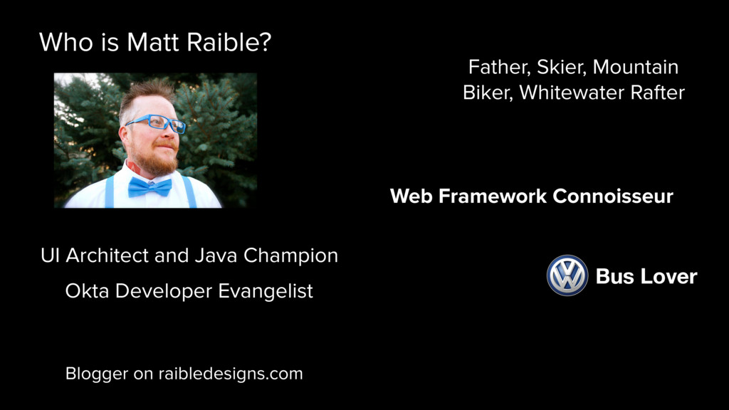 Blogger on raibledesigns.com UI Architect and J...