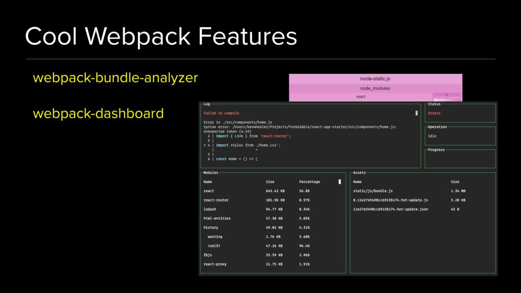 Cool Webpack Features webpack-bundle-analyzer w...