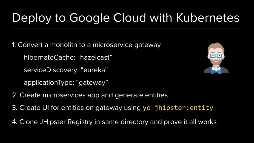 Deploy to Google Cloud with Kubernetes 1. Conve...