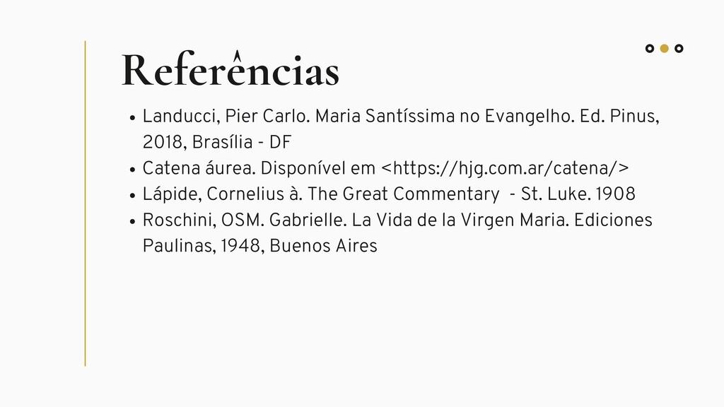 Referências Landucci, Pier Carlo. Maria Santíss...