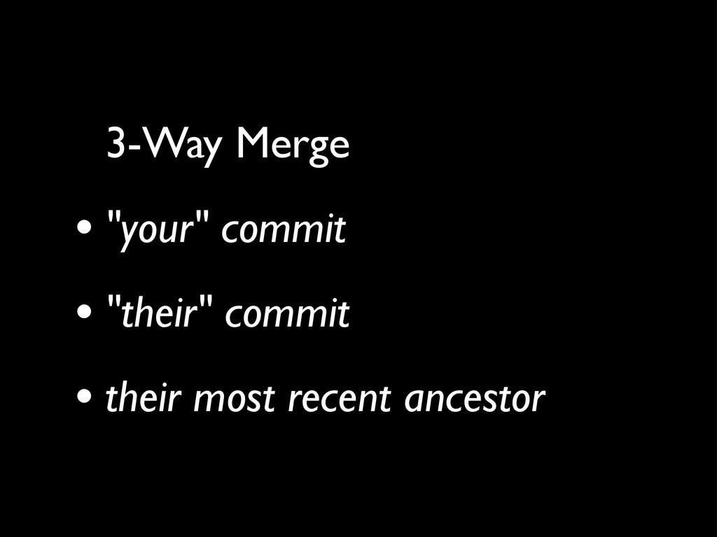 "3-Way Merge • ""your"" commit • ""their"" commit • ..."