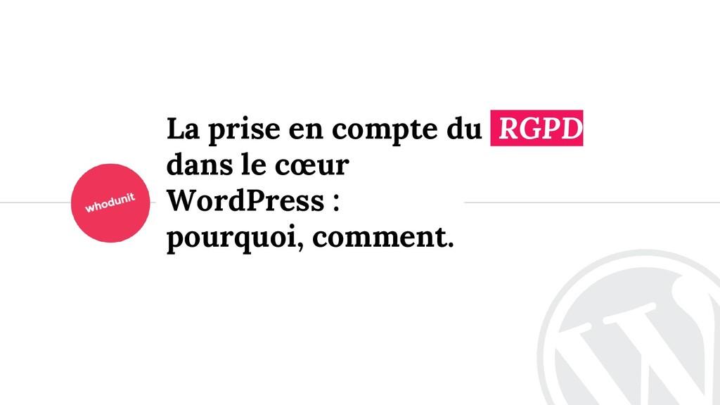 <> La prise en compte du RGPD dans le cœur Word...