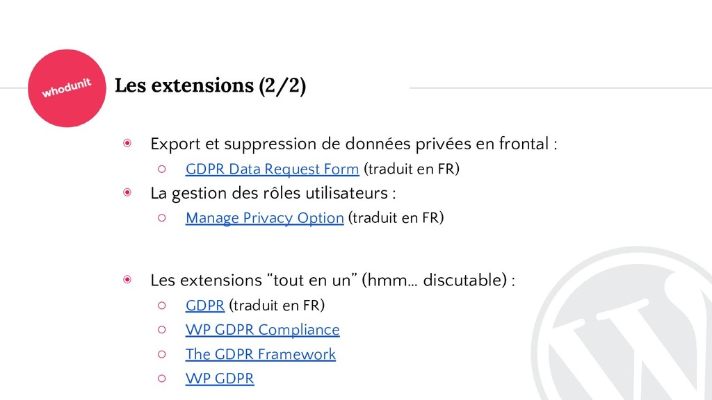 Les extensions (2/2) ◉ Export et suppression de...