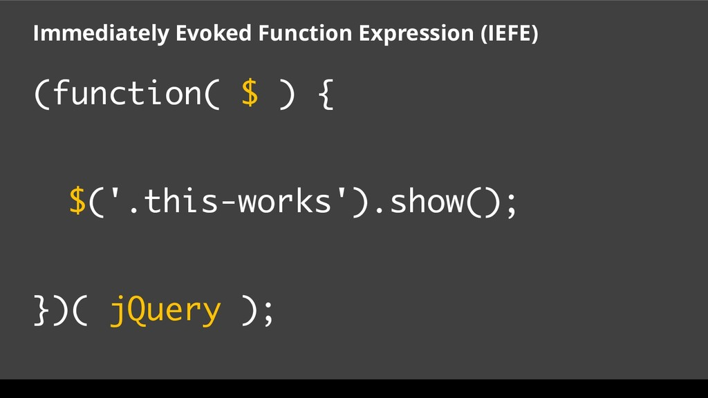 (function( $ ) { $('.this-works').show(); })( j...