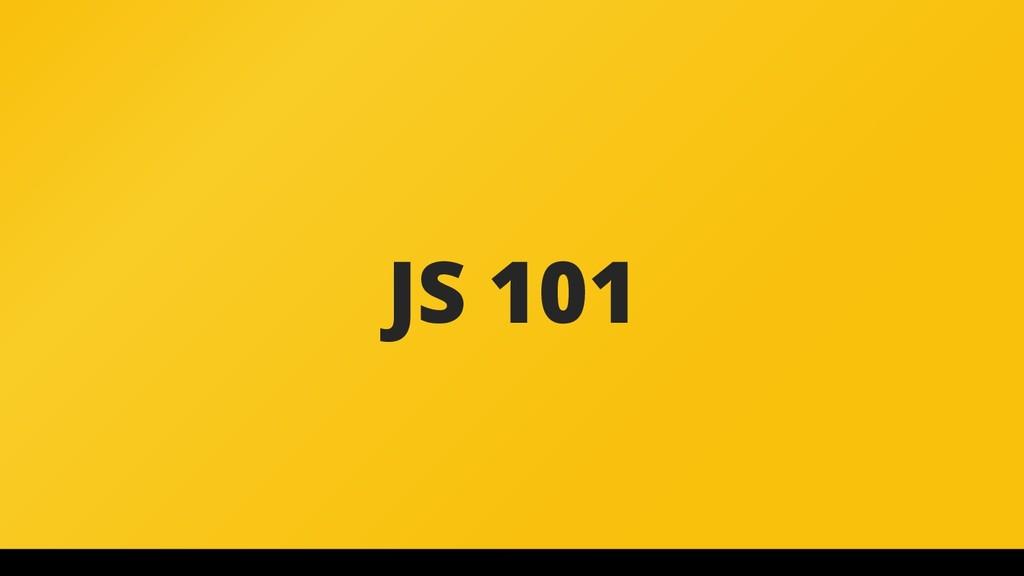 JS 101