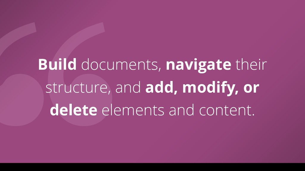 Build documents, navigate their structure, and ...