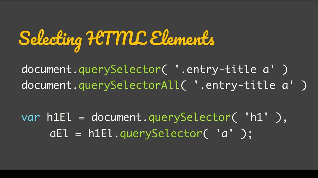 WordCamp Miami 2017 Selecting HTML Elements doc...