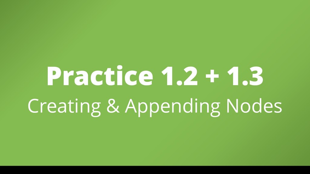 Practice 1.2 + 1.3
