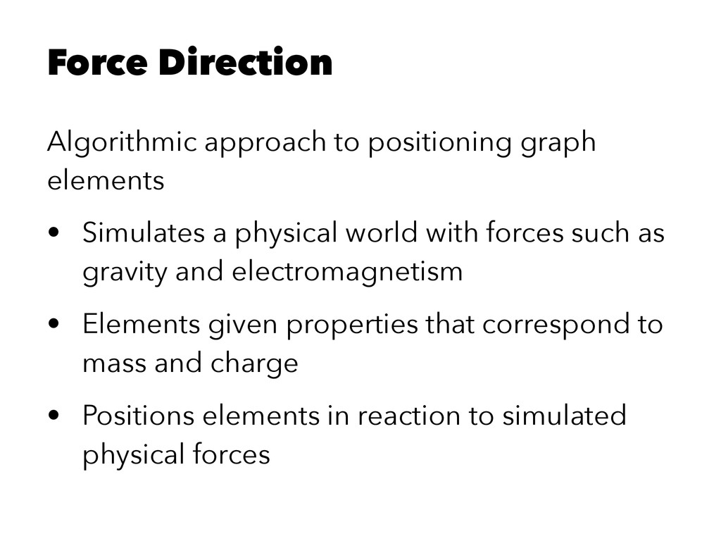 Force Direction Algorithmic approach to positio...