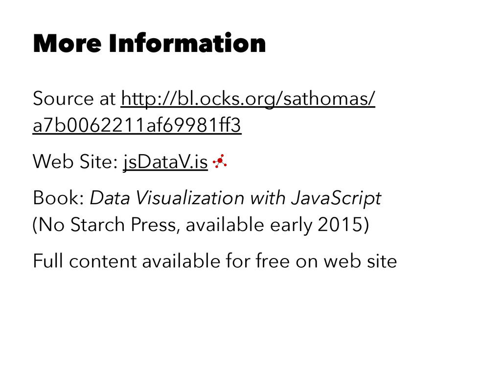 More Information Source at http://bl.ocks.org/s...