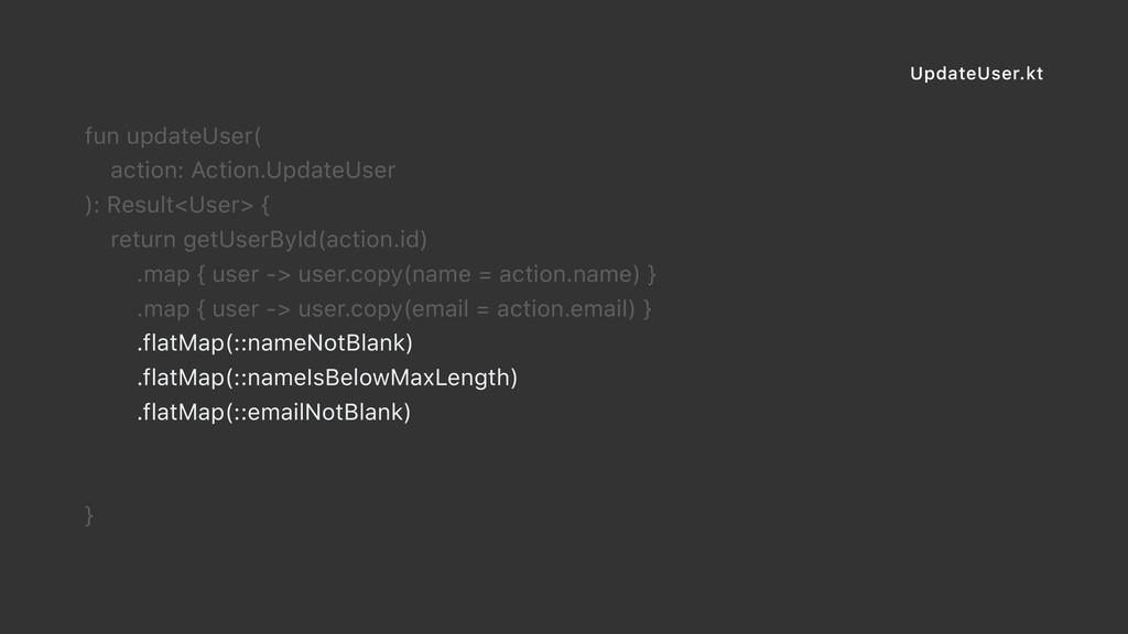 UpdateUser.kt fun updateUser( action: Action.Up...
