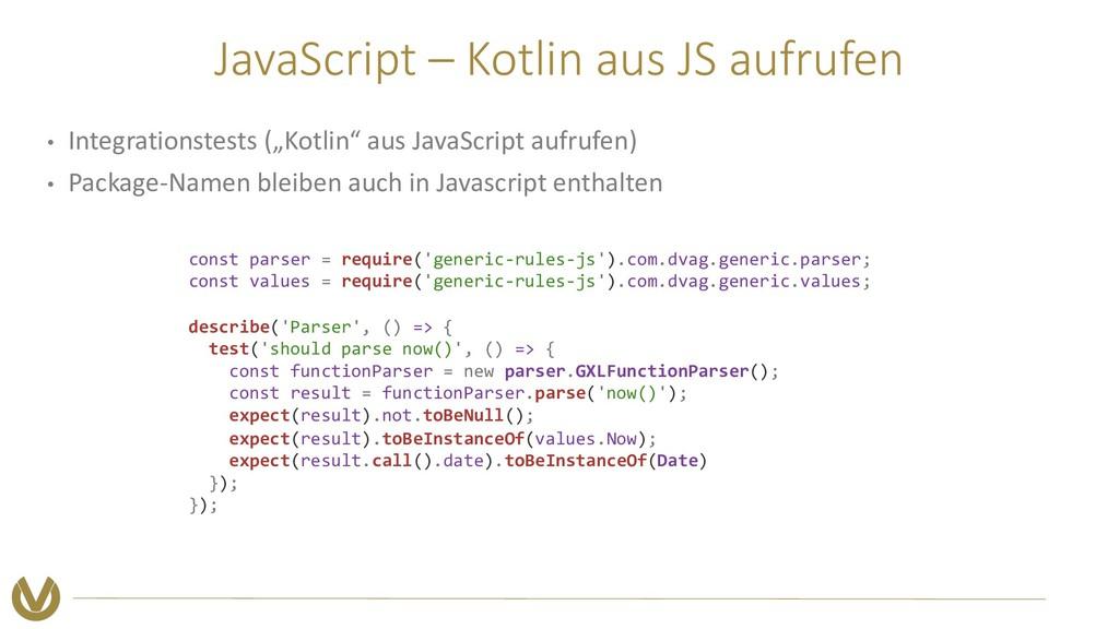 JavaScript – Kotlin aus JS aufrufen • Integrati...