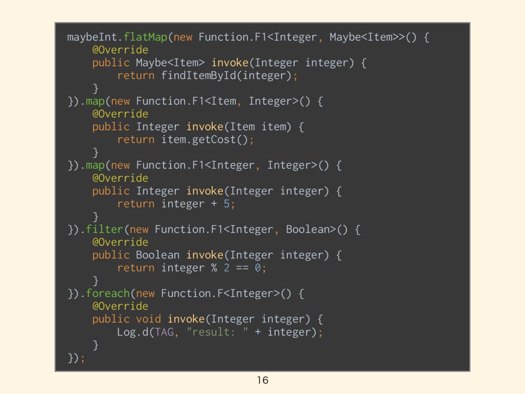 maybeInt.flatMap(new Function.F1<Integer, Ma...
