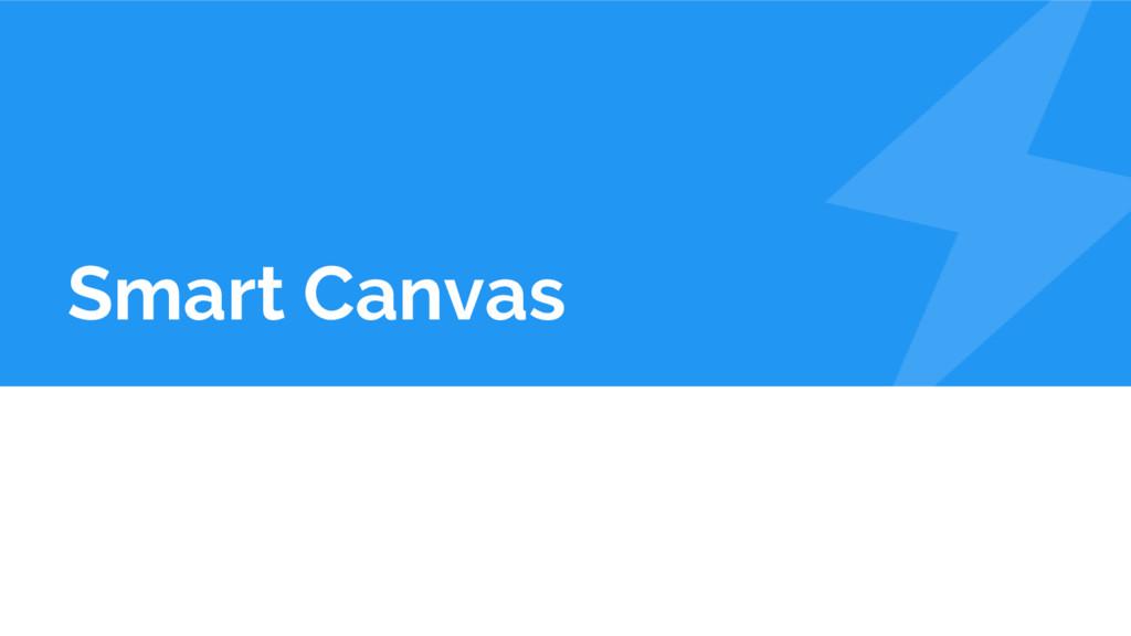 Smart Canvas