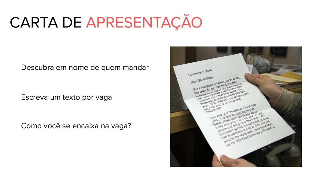 CARTA DE APRESENTAÇÃO Descubra em nome de quem ...