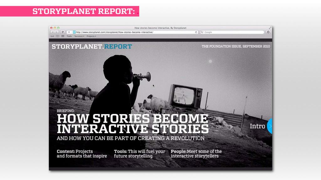 STORYPLANET REPORT: .