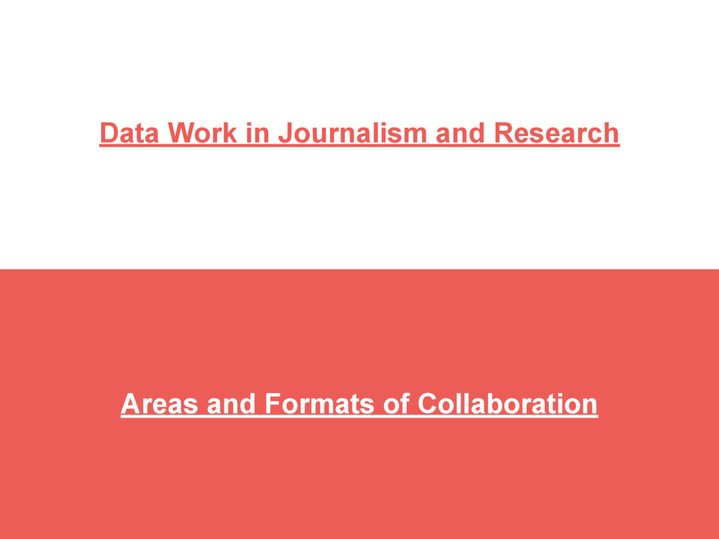 Data Work in Journalism and Research Areas and ...