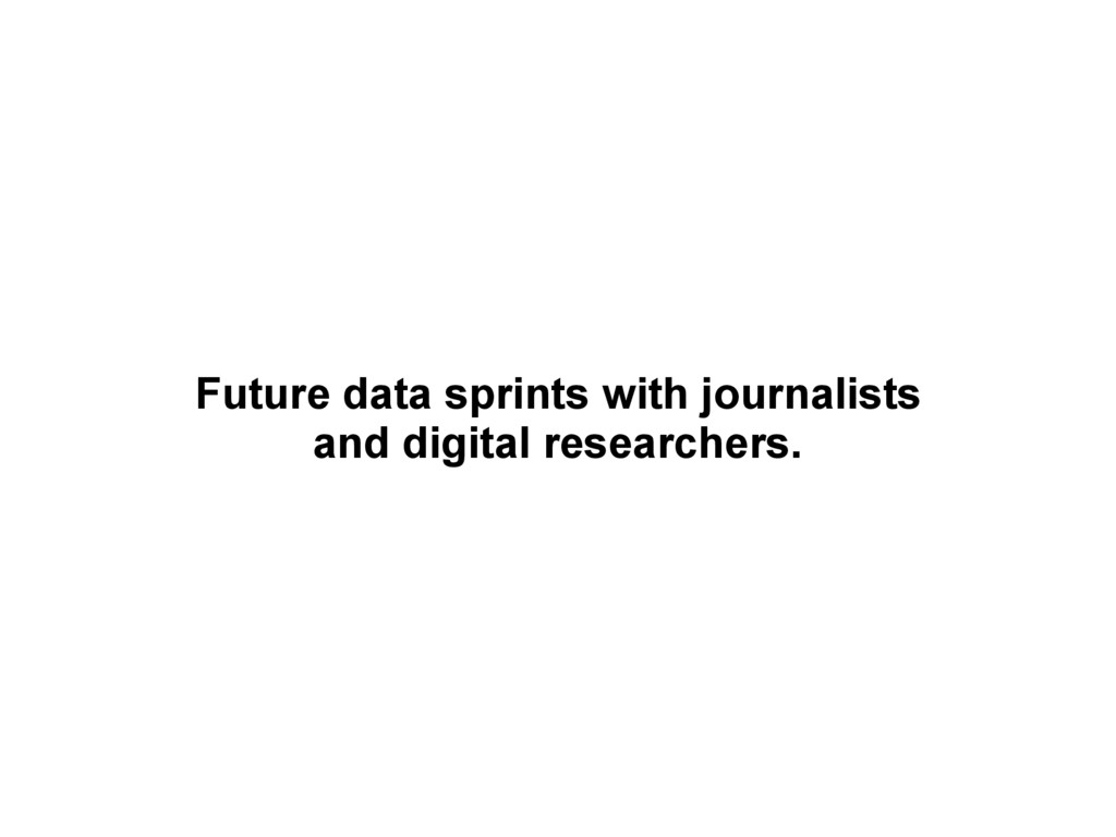 Future data sprints with journalists and digita...