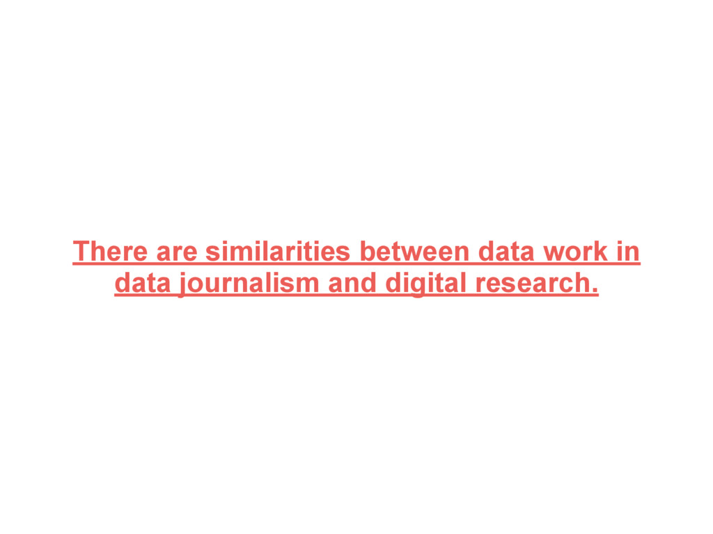 There are similarities between data work in dat...