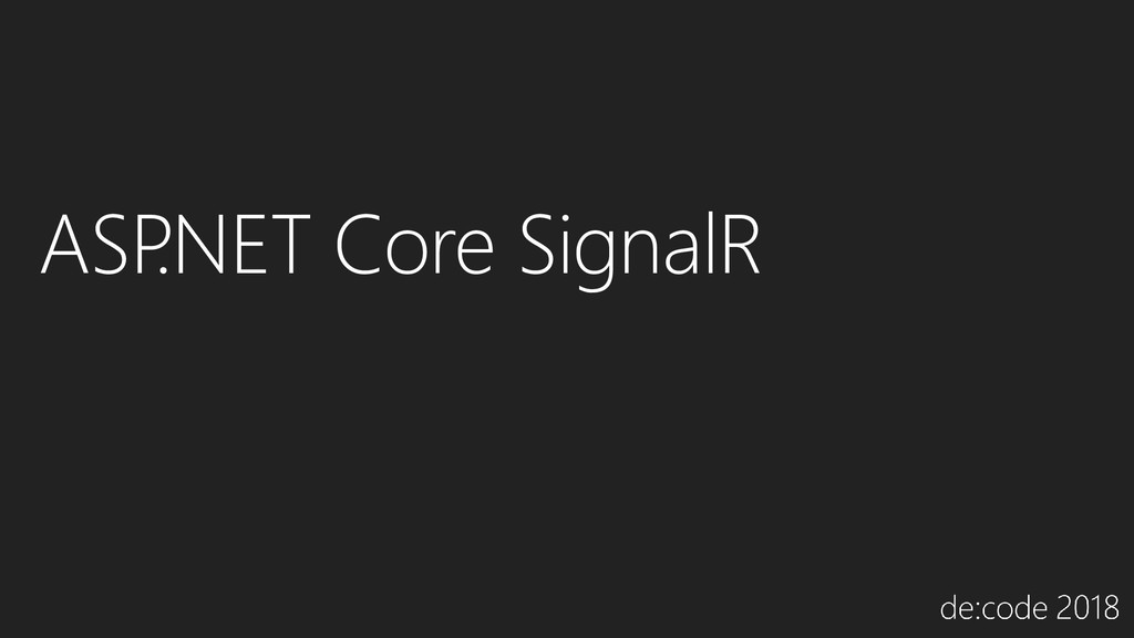 ASP .NET Core SignalR
