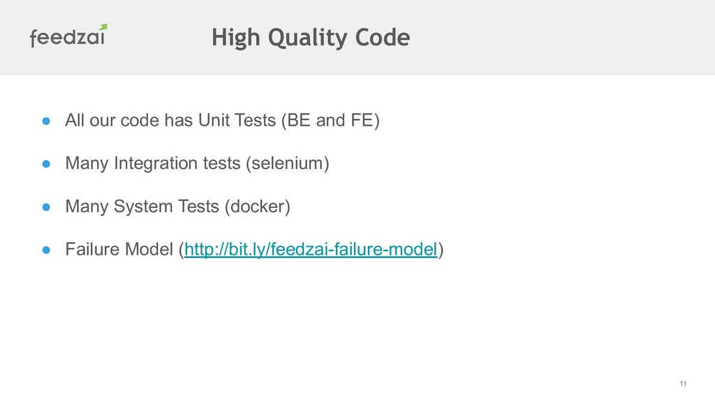 ● All our code has Unit Tests (BE and FE) ● Man...