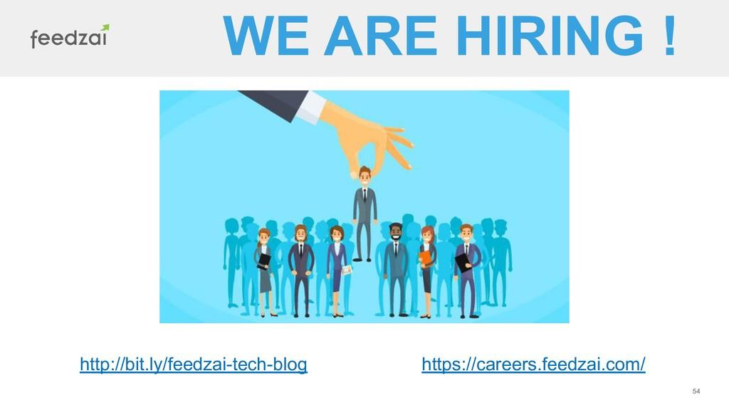 54 WE ARE HIRING ! http://bit.ly/feedzai-tech-b...