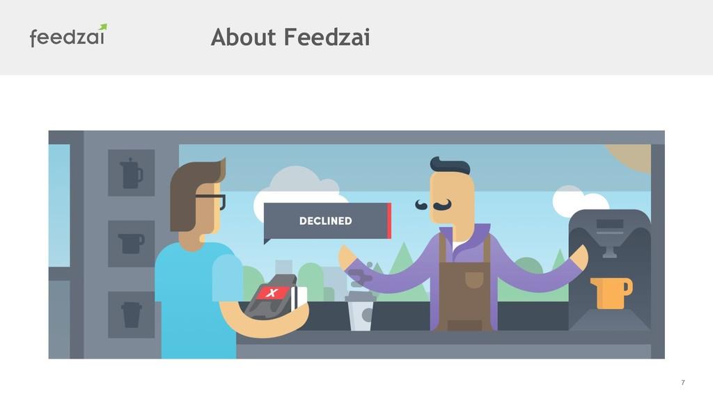 7 About Feedzai