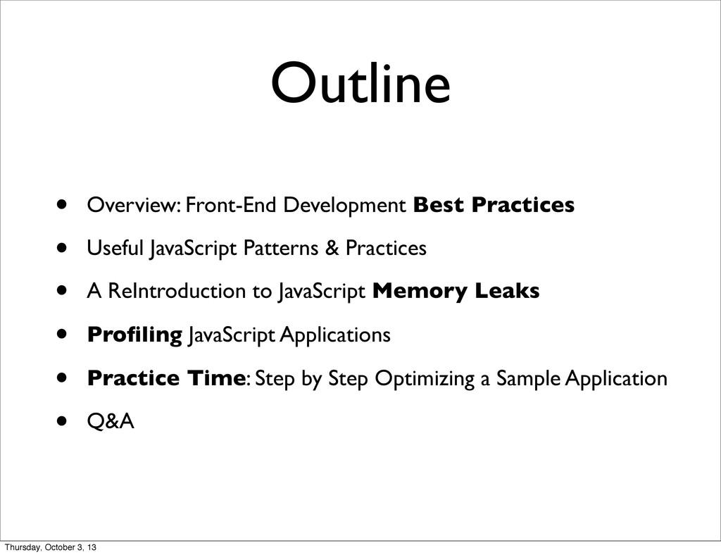 Outline • Overview: Front-End Development Best ...