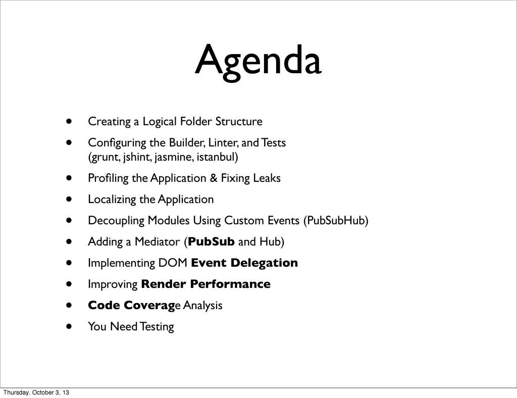 Agenda • Creating a Logical Folder Structure • ...
