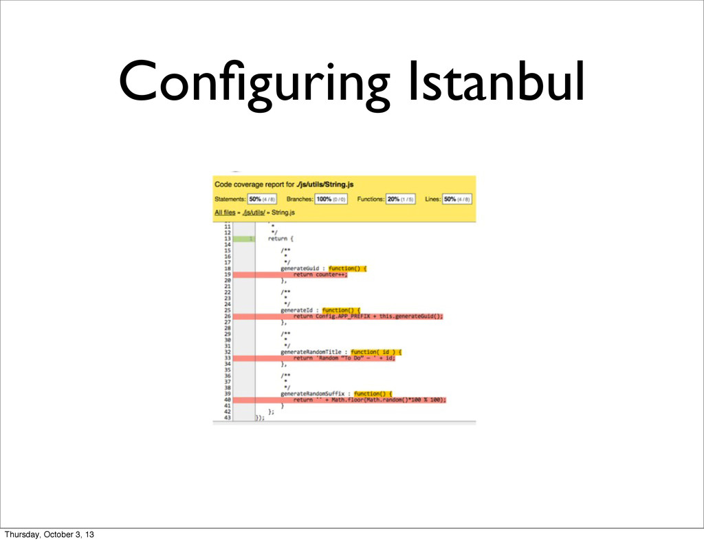 Configuring Istanbul Thursday, October 3, 13