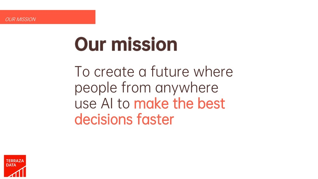 Our mission To create a future where people fro...