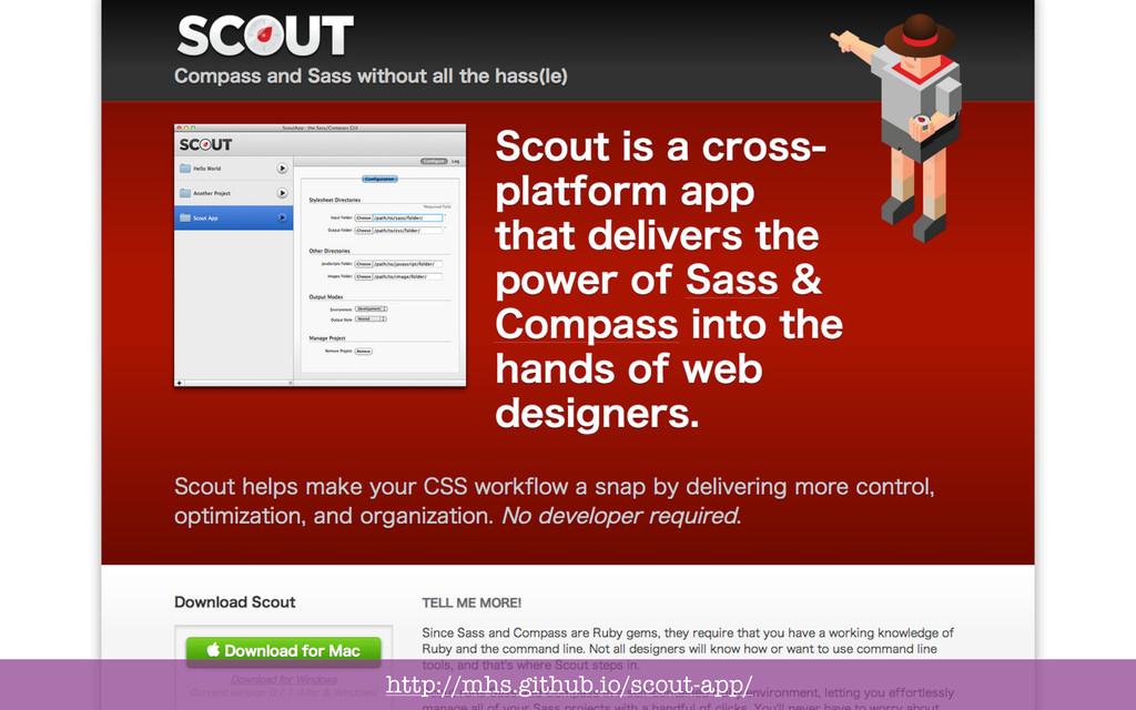http://mhs.github.io/scout-app/
