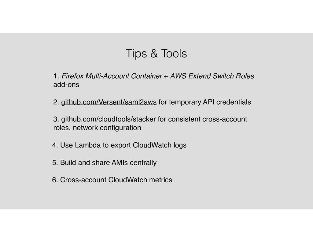 Tips & Tools 1. Firefox Multi-Account Container...