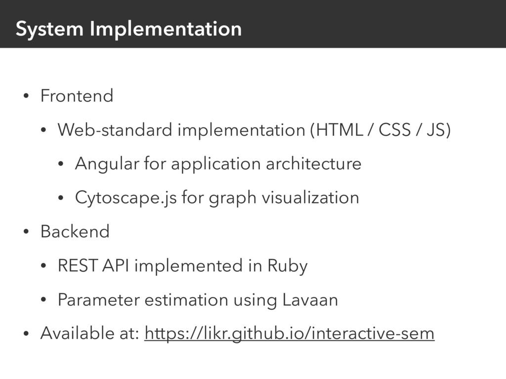 System Implementation • Frontend • Web-standard...