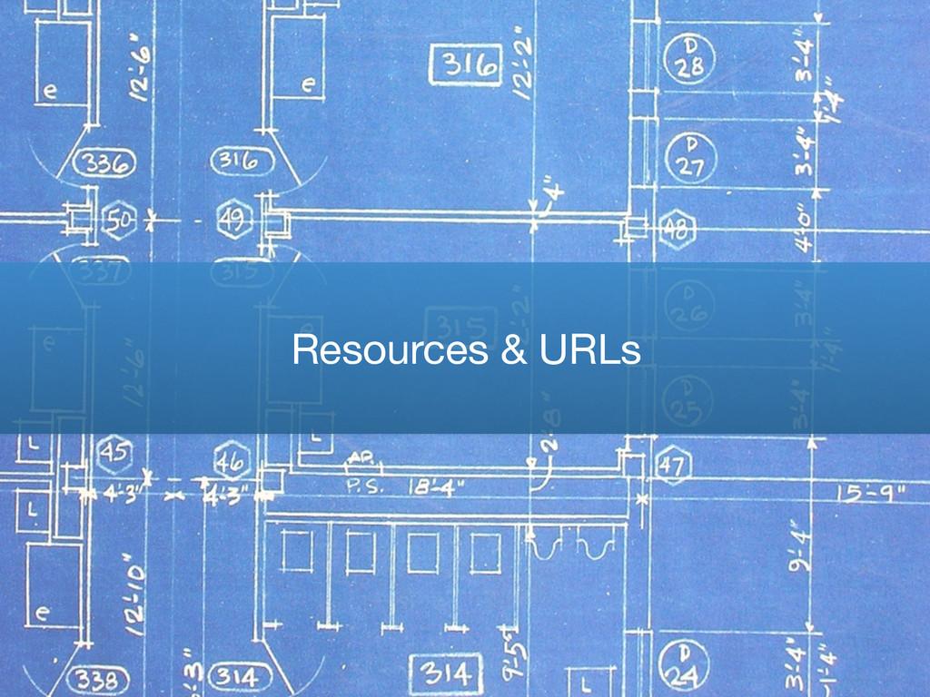 Resources & URLs