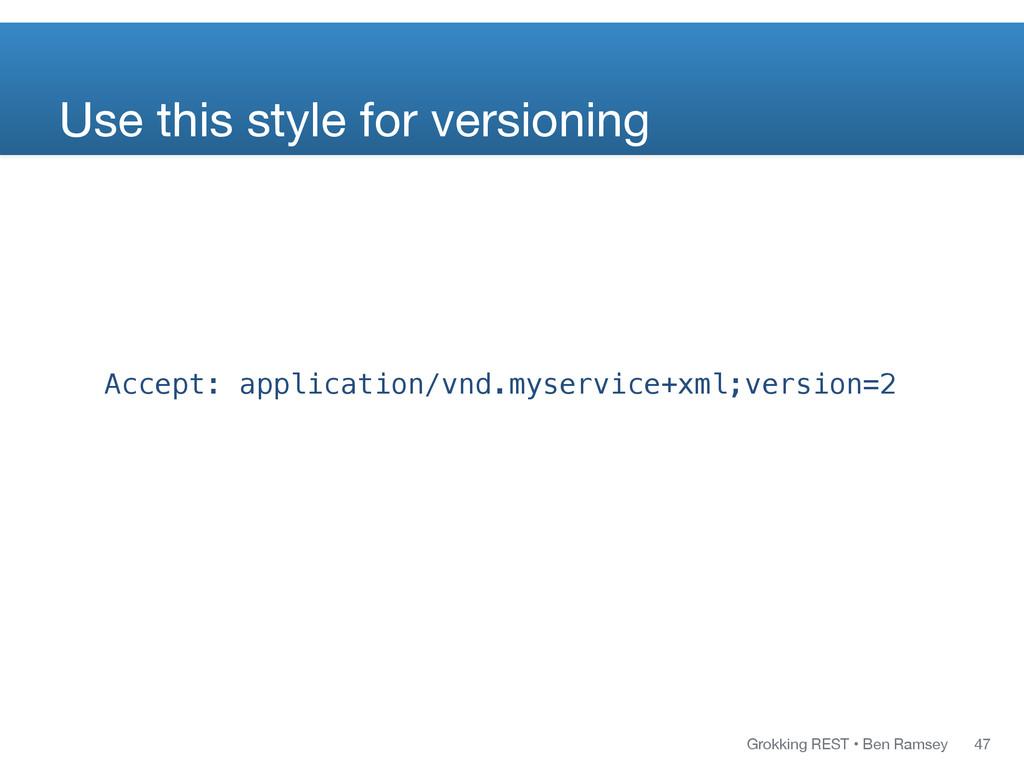 Grokking REST • Ben Ramsey Accept: application/...