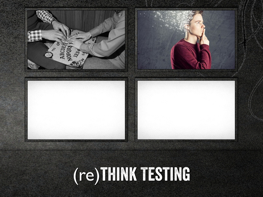 (re)think Testing