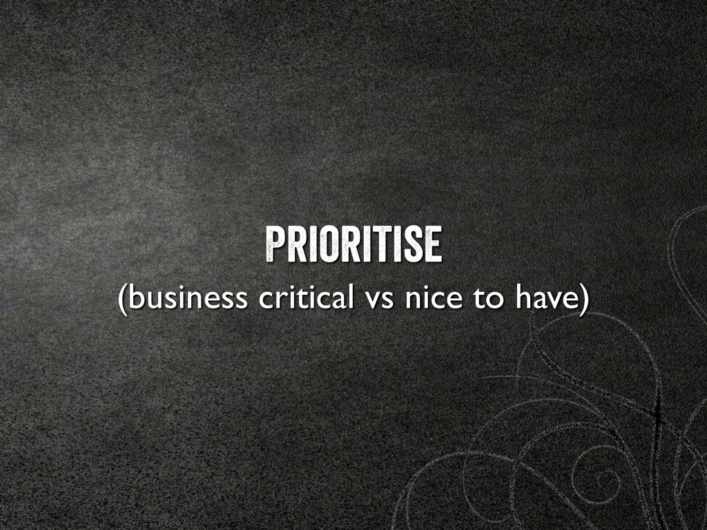 Prioritise