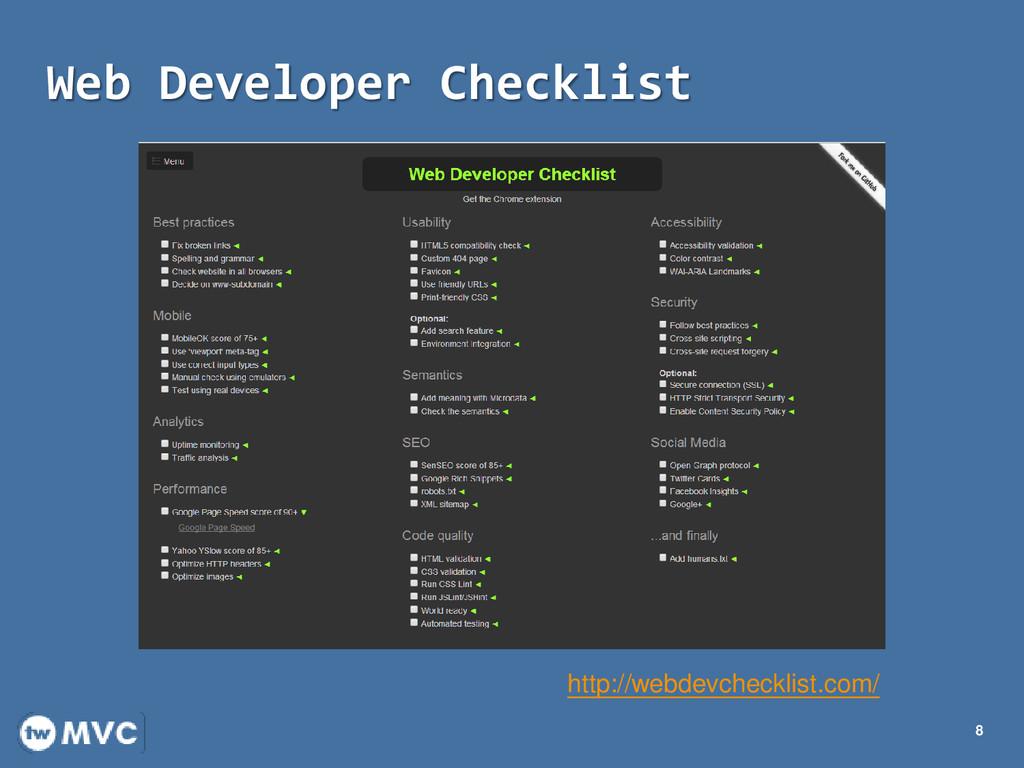Web Developer Checklist 8 http://webdevchecklis...